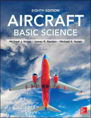 Aircraft Basic Science By Kroes, Michael/ Rardon, James/ Nolan, Michael